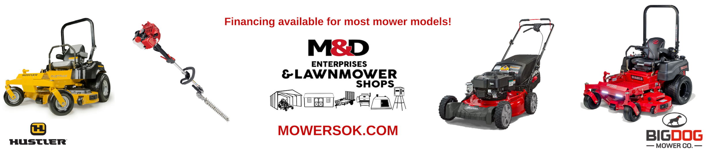M&D Lawnmower Shops: Hustlter, Big Dog Mower Co.